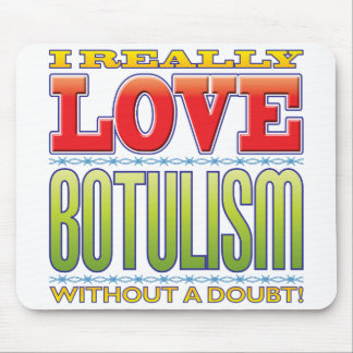 Botulism Love Mouse Pad