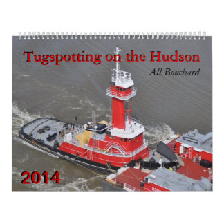Bouchard 2014 Tugspotting on the Hudson Wall Calendars