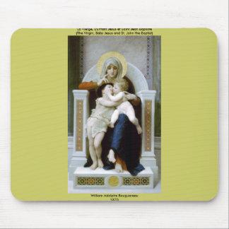 Bouguereau - La Vierge, L'Enfant Jésus et Saint Je Mouse Pad