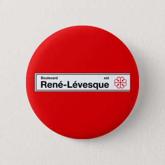 Boulevard Rene-Levesque, Montreal Street Sign Pinback Button