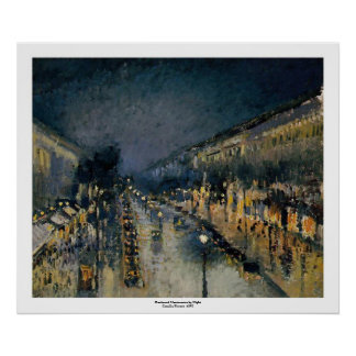 Boulevarde Montmartre at Night  ~ Camille Pissarro Poster