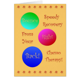 Bounce Right Back From Your Chemo Therapy Card
