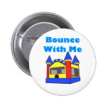 Bounce With Me Moonwalk Pinback Button