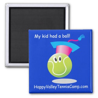 Bouncee™ smiling tennis ball_My kid had a ball 2 Inch Square Magnet