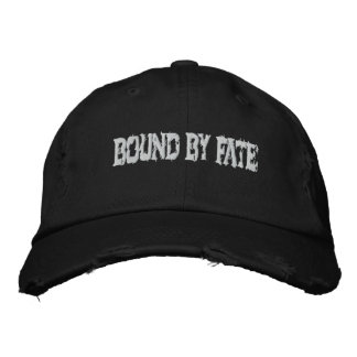 BOUND BY FATE Hat