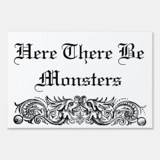 Bound Monsters Yard Sign