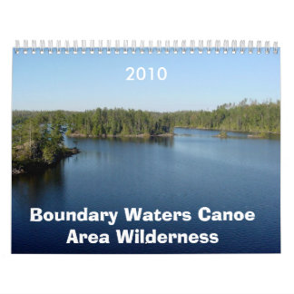 Boundary Waters Canoe Area Wilderness 2010 Calenda Calendar