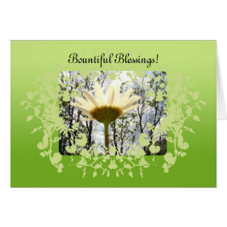 Bountiful Blessings Greeting Card! Card