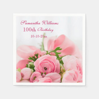 Bouquet Of Pink Roses 100th Birthday Napkin at Zazzle