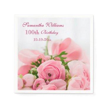 birthday Bouquet Of Pink Roses 100th Birthday Napkin