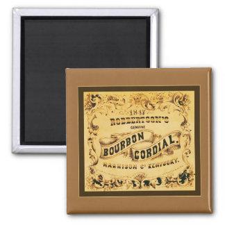 Bourbon Cordial ~ Vintage Advertising Magnet