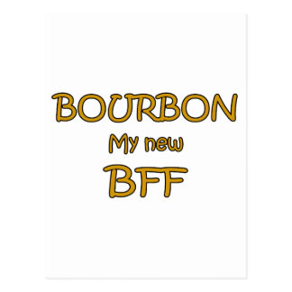 Bourbon My New BFF Postcard