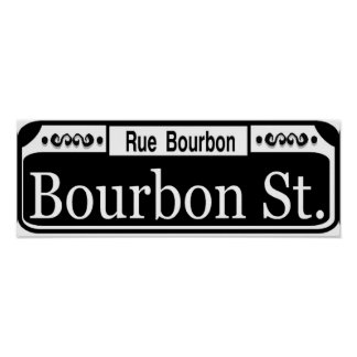 Bourbon Street Sign Posters