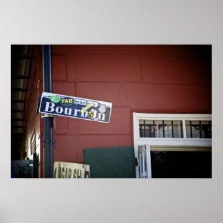 Bourbon Street, Street Sign, New Orleans Poster