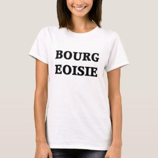 Bourgeoisie T-Shirt