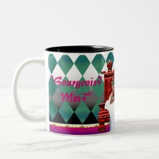 """Bourgeouis? Moi?"" mug"
