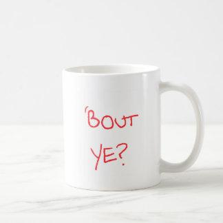'Bout Ye? Coffee Mug