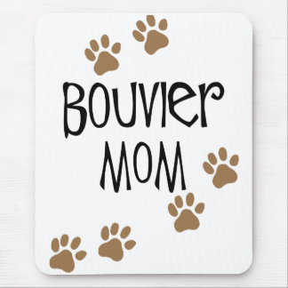 Bouvier Mom Mouse Pad