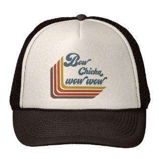 Bow Chicka Wow Wow Trucker Hat