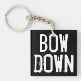 Bow Down Keychain