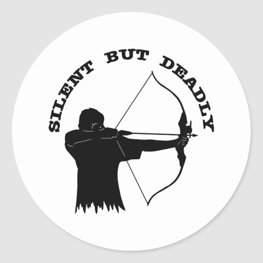 Bow Hunting Archery Silent But Deadly Classic Round Sticker