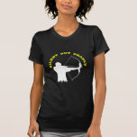 Bow Hunting Archery Silent But Deadly T Shirt