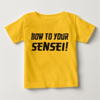 Bow to Your Sensei! Baby T-Shirt