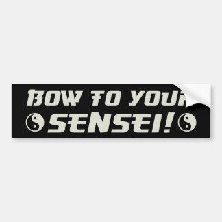 Bow to Your Sensei! Bumper Sticker