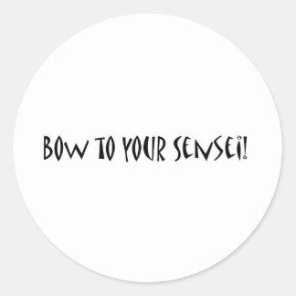 Bow to your sensei classic round sticker