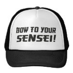 Bow to Your Sensei! Trucker Hat