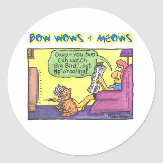 BOW WOWS & MEOWS - Okay - you two... Classic Round Sticker