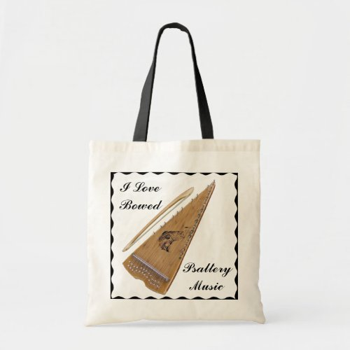 I Love Bowed Psaltery Music Versatile Budget Tote Bag