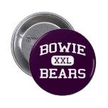 Bowie - osos - High School secundaria de Bowie - E Pin Redondo 5 Cm