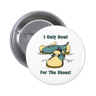 Bowl For The Shoes Button