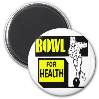 BOWL FOR YOUR HEALTHQ 2 INCH ROUND MAGNET