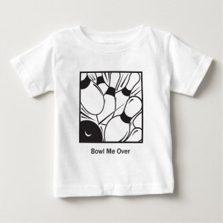 Bowl Me Over Baby T-Shirt