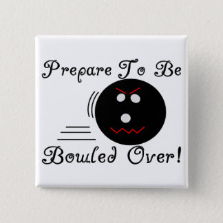 Bowled Over Button