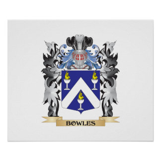 Bowles Coat of Arms - Family Crest Poster
