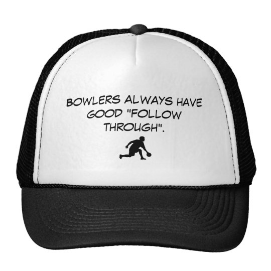 """bowling2, Bowlers always have good """"follow thro... Trucker Hat"""