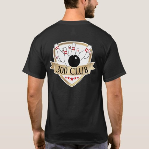 Bowling 300 Club  Perfect Game _ Logo  Graphic T_Shirt