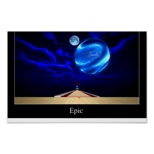 Bowling an Epic Proportion Poster