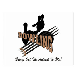 Bowling Brings Out The Animal In Me Postcard