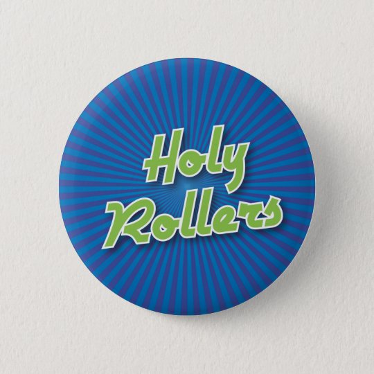 Bowling Button: Holy Rollers Button
