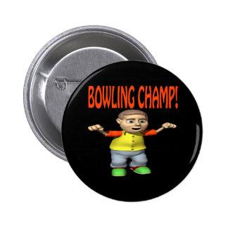 Bowling Champ Pinback Button