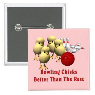 Bowling Chicks Button