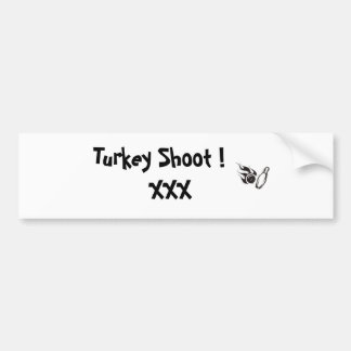 bowling_flt4, Turkey Shoot !   XXX Bumper Sticker