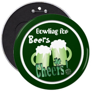 Bowling for Beers 6 Inch Round Button