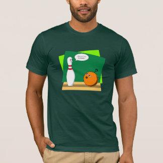 Bowling friendship? II T-Shirt
