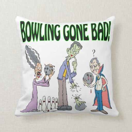 Bowling Gone Bad Pillows
