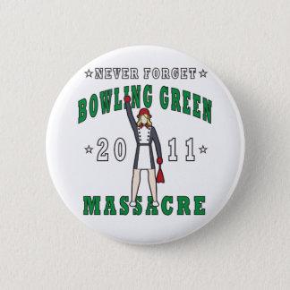 Bowling Green Massacre 2011 Button